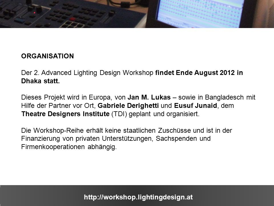 http://workshop.lightingdesign.at ORGANISATION Der 2.
