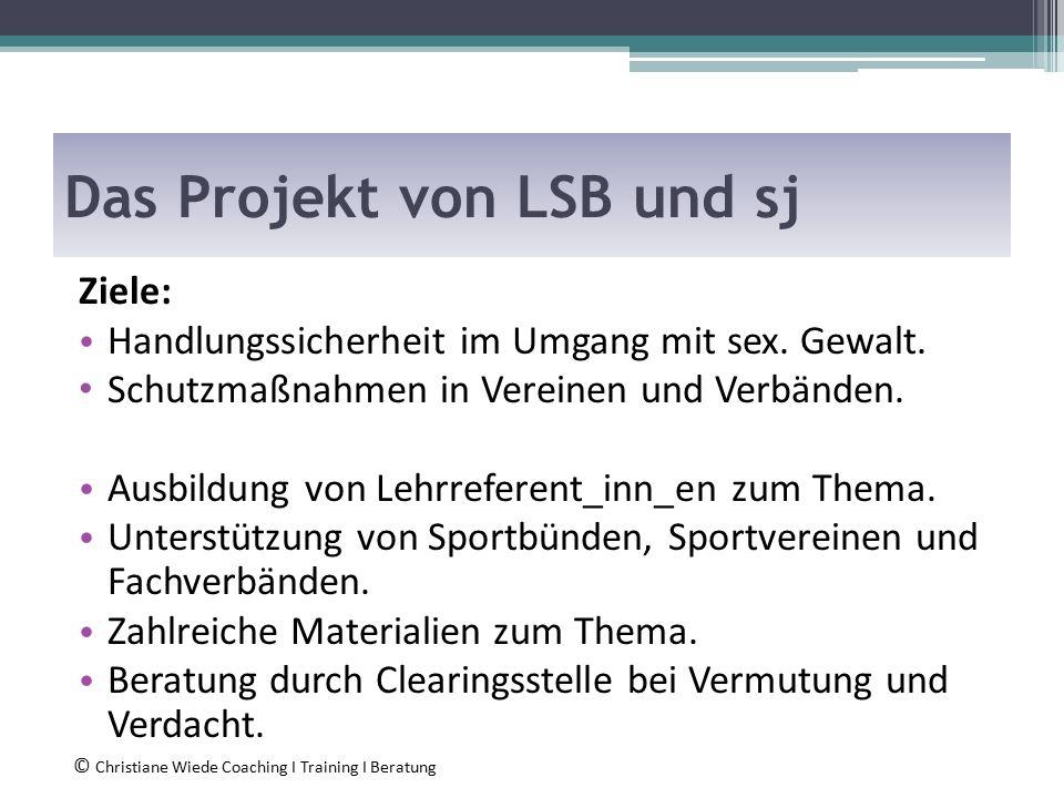Das Projekt von LSB und sj Ziele: Handlungssicherheit im Umgang mit sex.