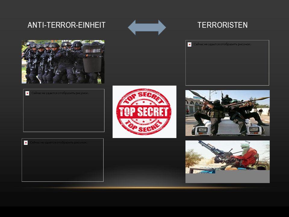 ANTI-TERROR-EINHEIT TERRORISTEN