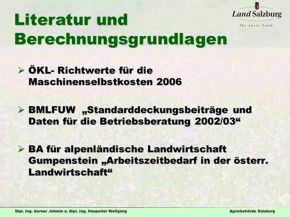 """Dipl. Ing. Gerner Johann u. Dipl. Ing. Haupolter Wolfgang Agrarbehörde Salzburg  ÖKL- Richtwerte für die Maschinenselbstkosten 2006  BMLFUW """"Standar"""