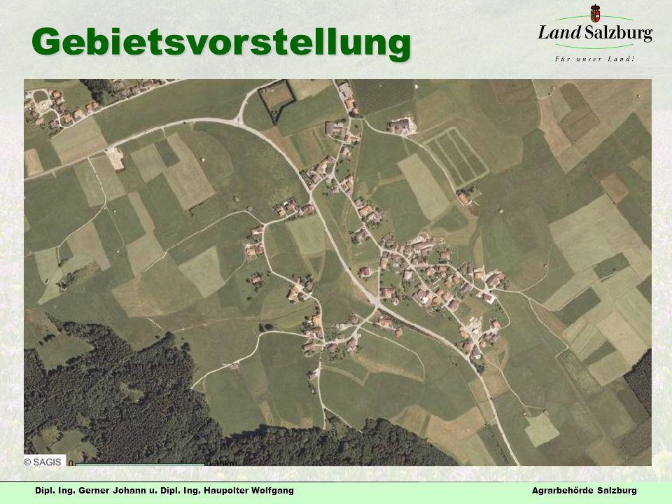 Gebietsvorstellung Fläche: 123 ha Beteiligte: 9 Bauern