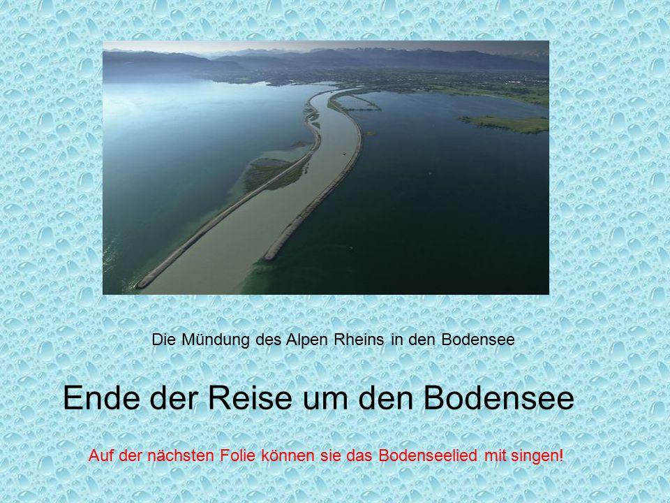 Der Bodensee ist der größte See Deutschlands.Er ist 69 km lang,15km breit und 250m tief.