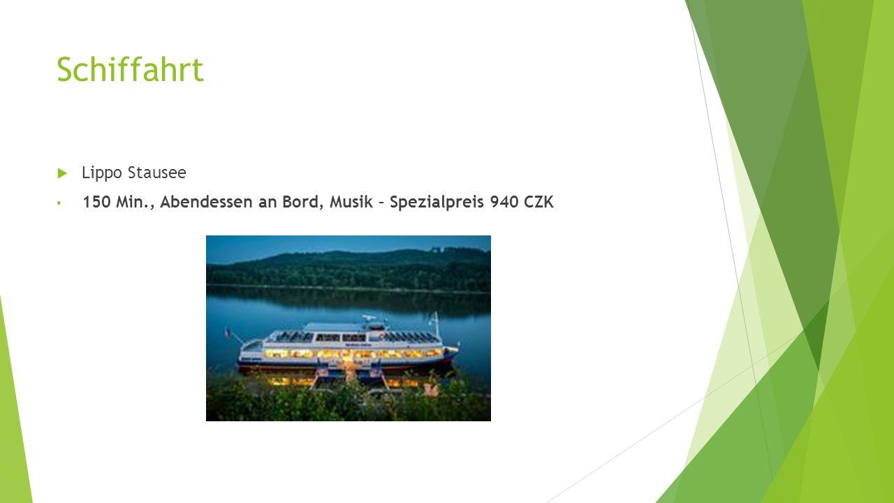 Schiffahrt  Lippo Stausee 150 Min., Abendessen an Bord, Musik – Spezialpreis 940 CZK
