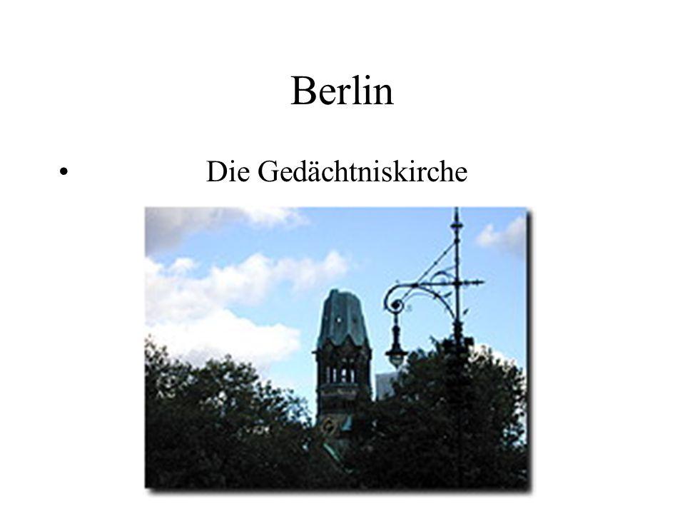 Berlin Die Gedächtniskirche
