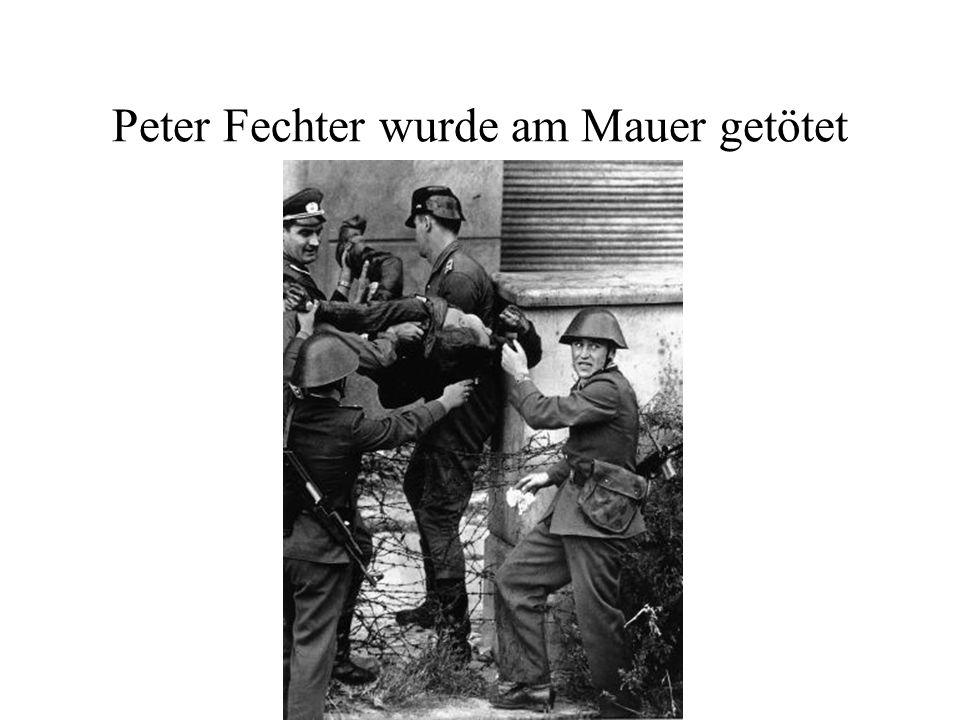 Peter Fechter wurde am Mauer getötet