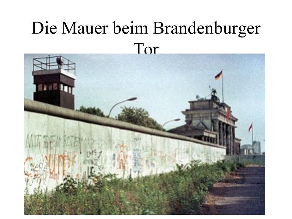 Die Mauer beim Brandenburger Tor