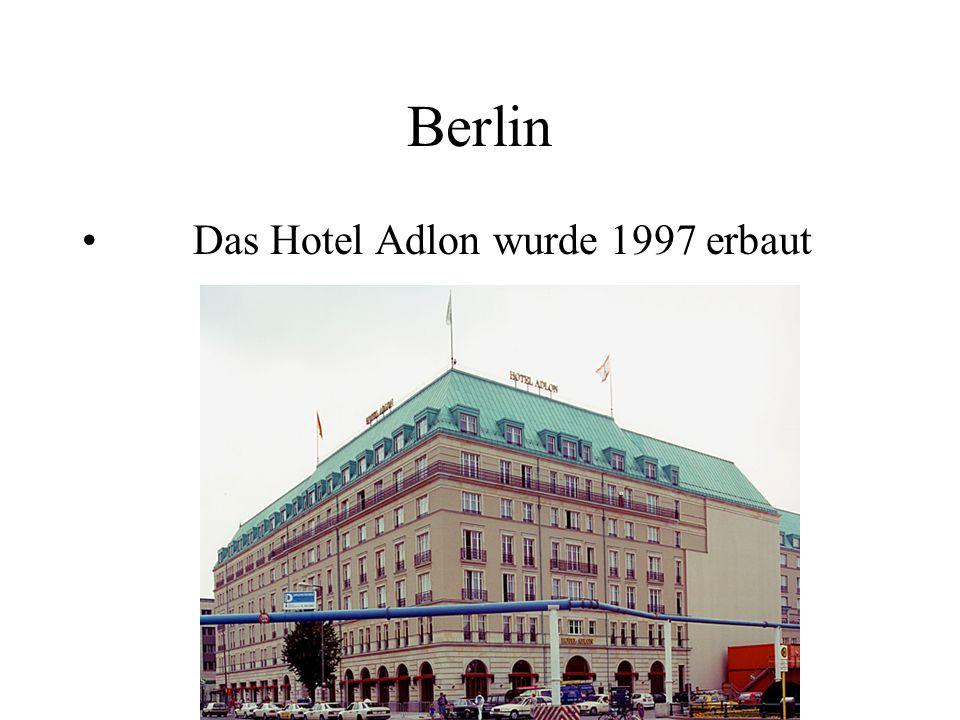 Berlin Das Hotel Adlon wurde 1997 erbaut