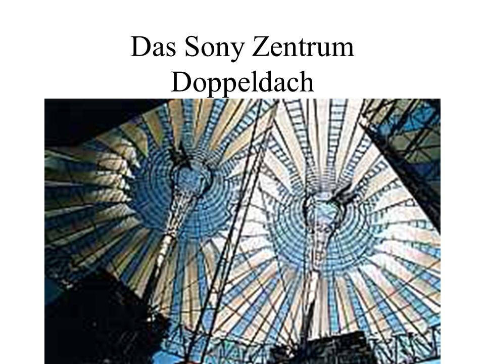 Das Sony Zentrum Doppeldach