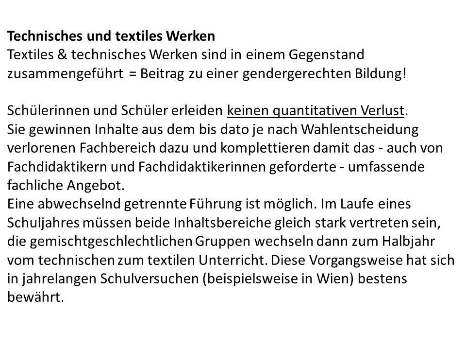 Technisches und textiles Werken Textiles & technisches Werken sind in einem Gegenstand zusammengeführt = Beitrag zu einer gendergerechten Bildung.