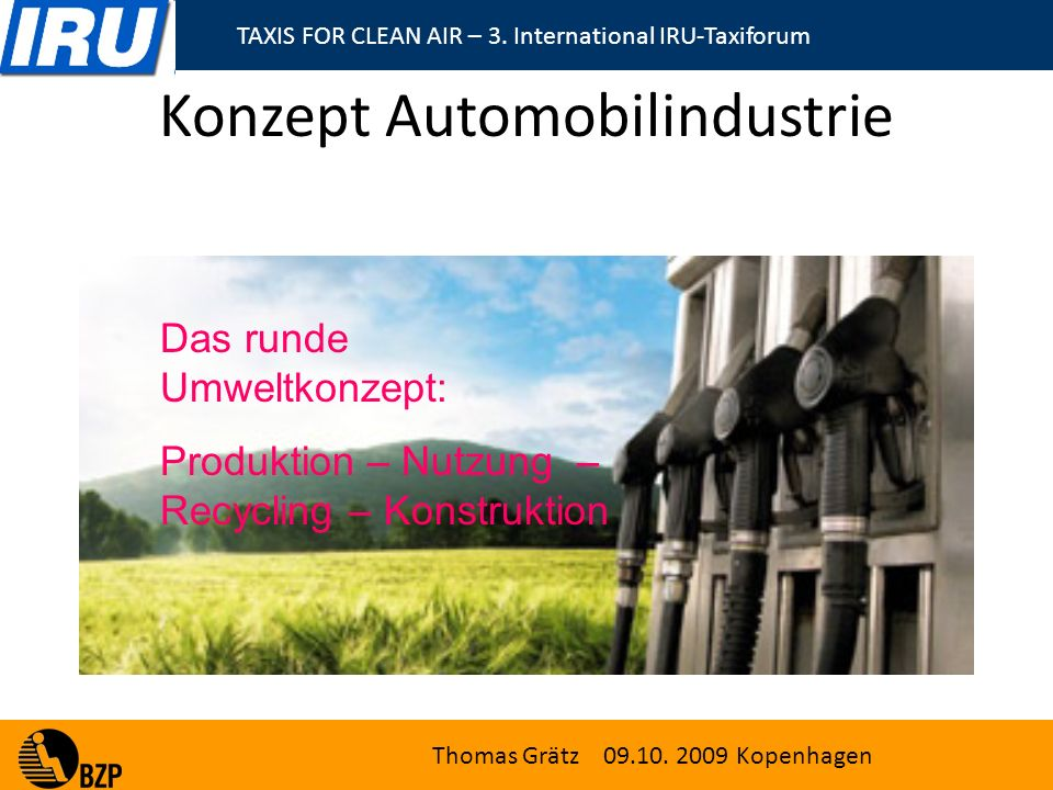 TAXIS FOR CLEAN AIR – 3. International IRU-Taxiforum Thomas Grätz 09.10.