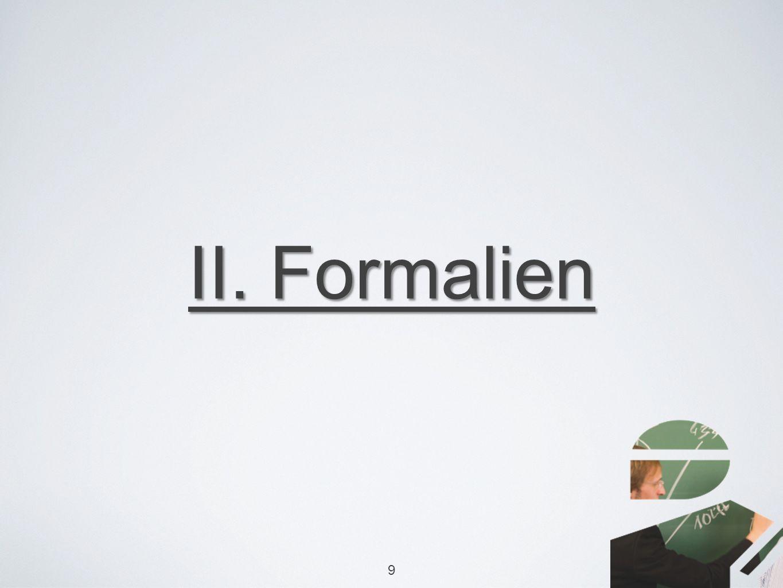 II. Formalien 9