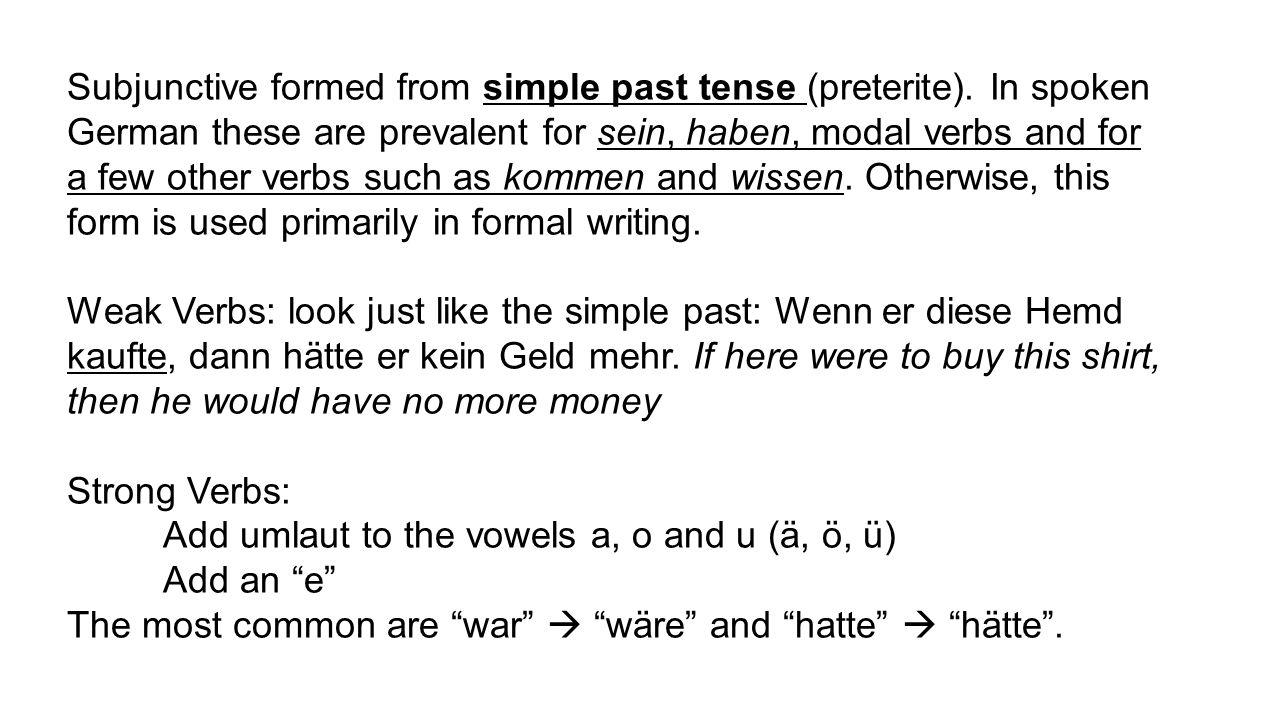 Modals in subjunctive are very common in spoken and in written German.