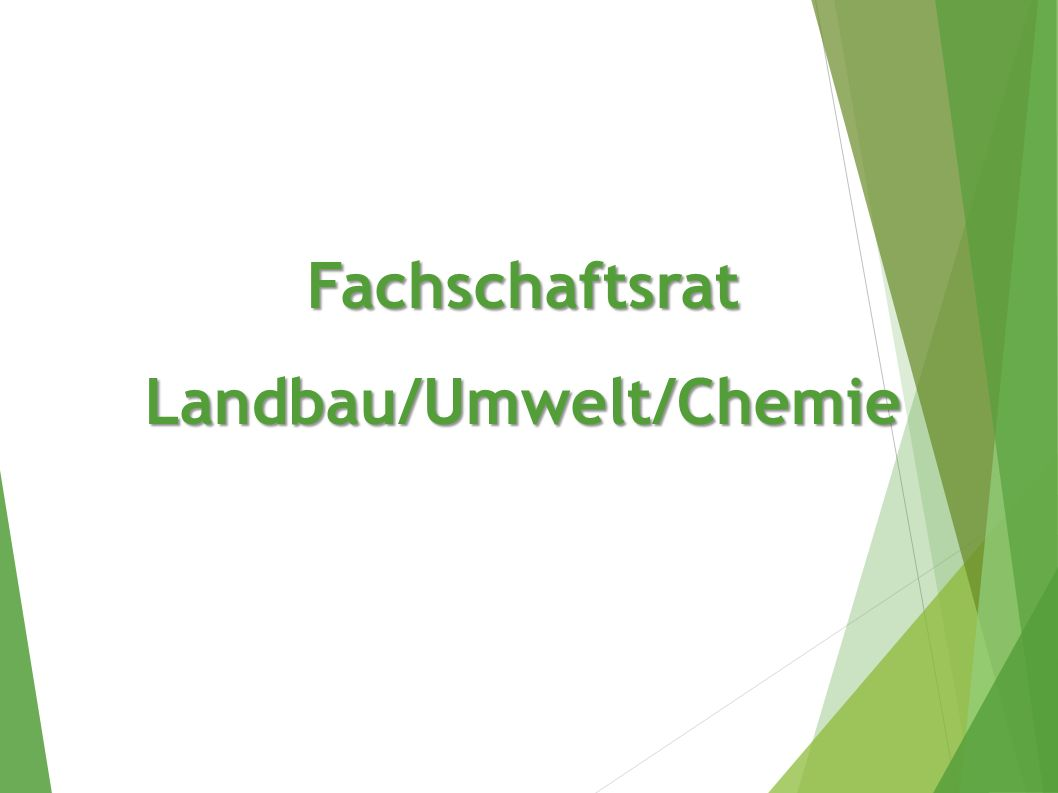 Fachschaftsrat Landbau/Umwelt/Chemie