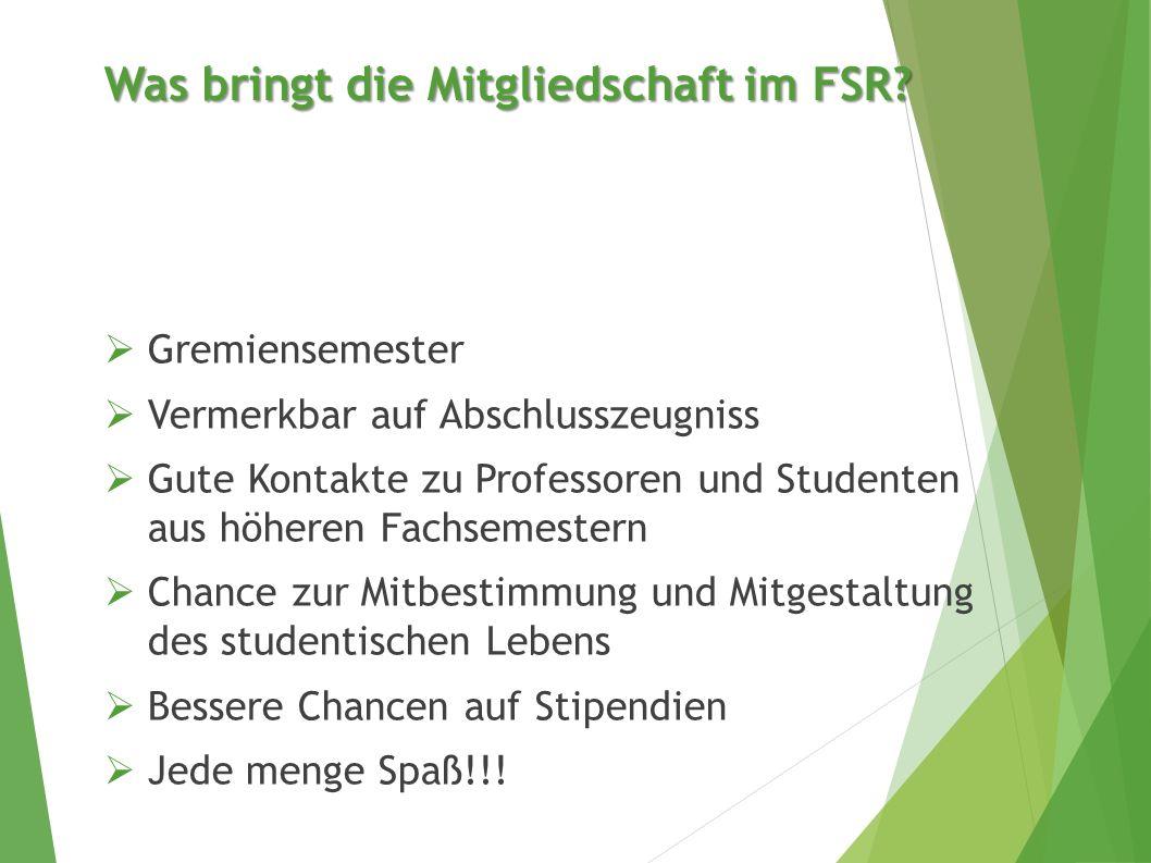 Was bringt die Mitgliedschaft im FSR.