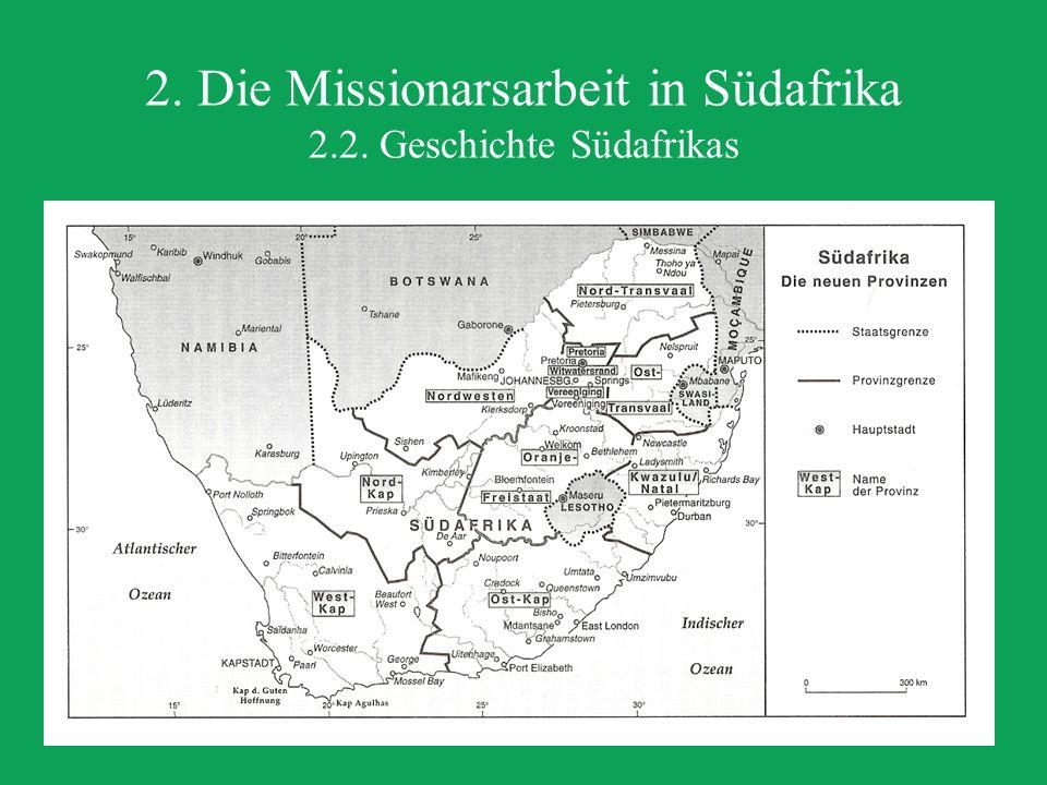 2. Die Missionarsarbeit in Südafrika 2.2.