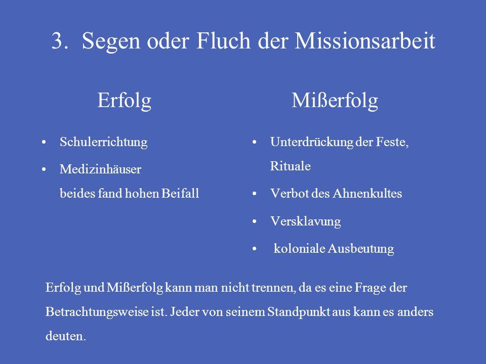 2. Die Missionarsarbeit in Südafrika 2.4.