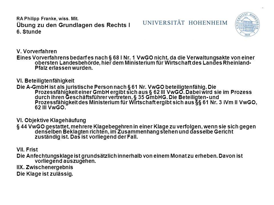 RA Philipp Franke, wiss. Mit. Übung zu den Grundlagen des Rechts I 6.