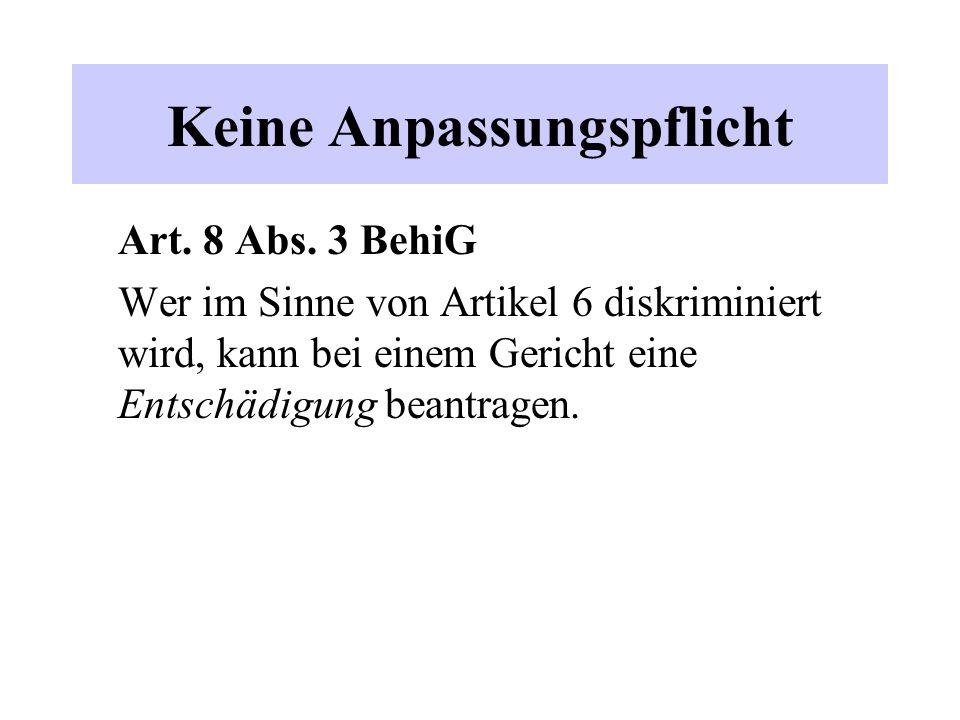 Keine Anpassungspflicht Art. 8 Abs.