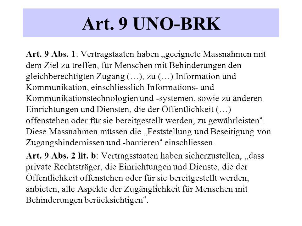 Art. 9 UNO-BRK Art. 9 Abs.