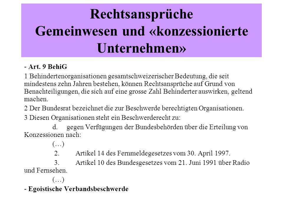 Rechtsansprüche Gemeinwesen und «konzessionierte Unternehmen» - Art.