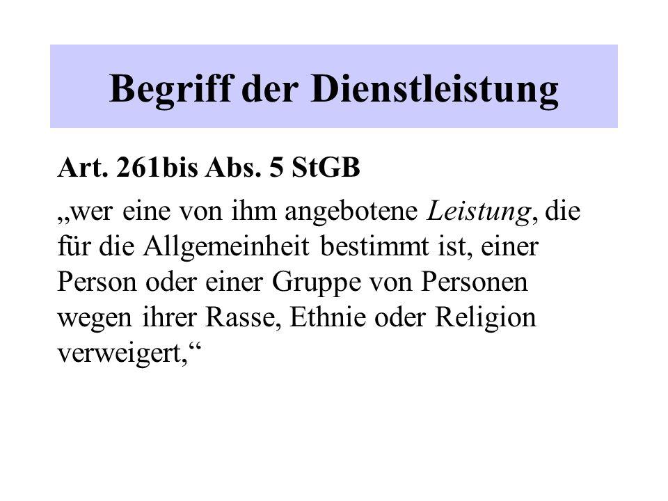 Begriff der Dienstleistung Art. 261bis Abs.