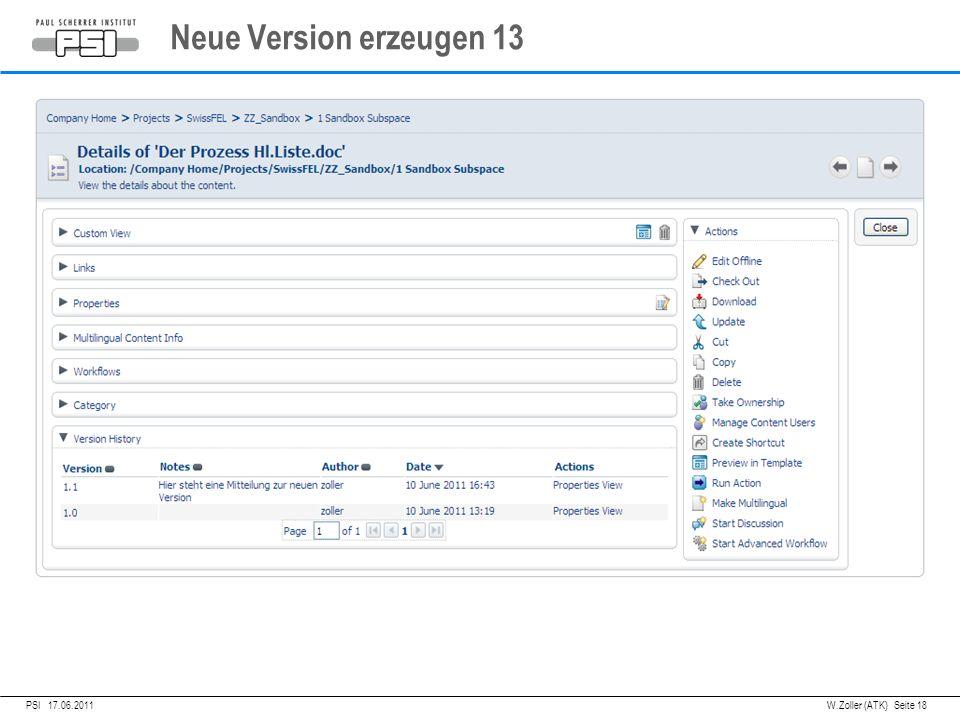 05.04.2011PSI, Neue Version erzeugen 13 PSI 17.06.2011 W.Zoller (ATK) Seite 18