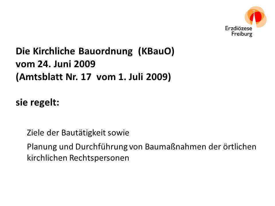 Die Kirchliche Bauordnung (KBauO) vom 24. Juni 2009 (Amtsblatt Nr.