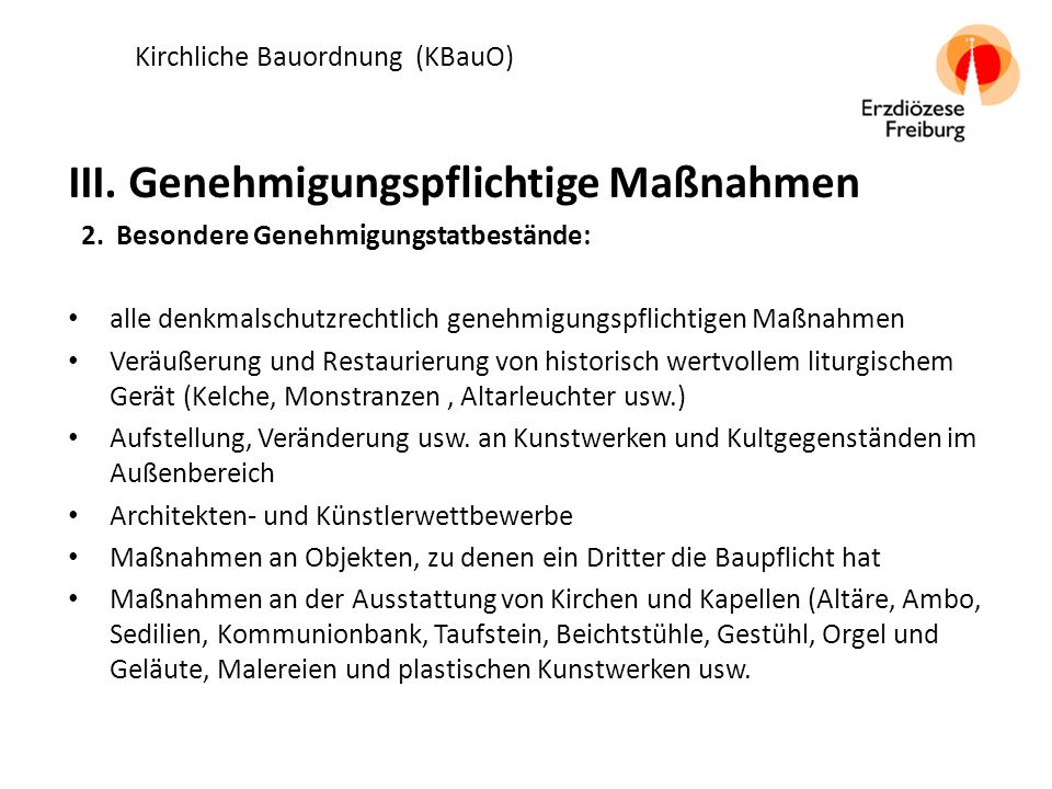 Kirchliche Bauordnung (KBauO) III. Genehmigungspflichtige Maßnahmen 2.