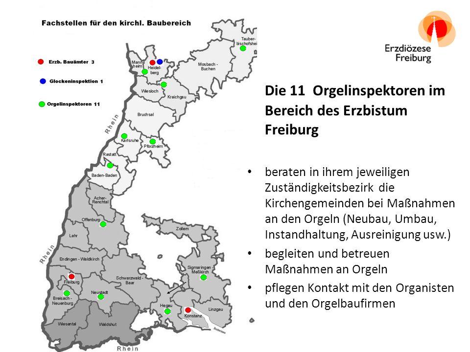 Die 11 Orgelinspektoren im Bereich des Erzbistum Freiburg beraten in ihrem jeweiligen Zuständigkeitsbezirk die Kirchengemeinden bei Maßnahmen an den Orgeln (Neubau, Umbau, Instandhaltung, Ausreinigung usw.) begleiten und betreuen Maßnahmen an Orgeln pflegen Kontakt mit den Organisten und den Orgelbaufirmen