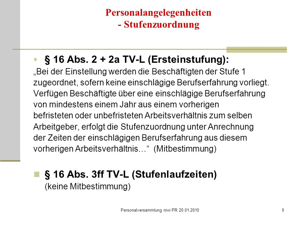 Personalversammlung niwi PR 20.01.20109 Personalangelegenheiten - Stufenzuordnung  § 16 Abs.