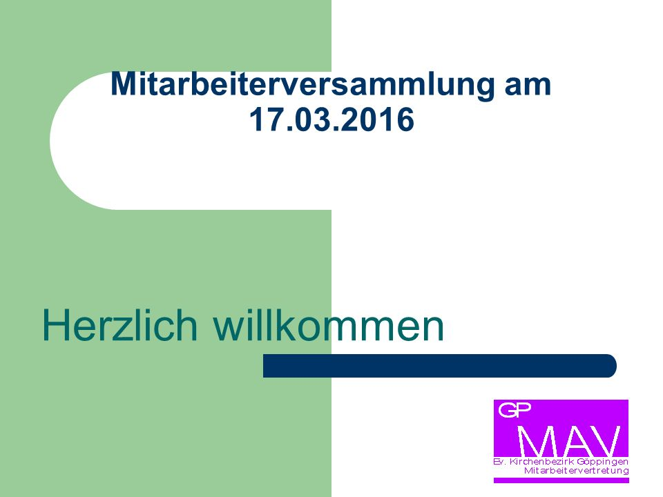 Mitarbeiterversammlung am 17.03.2016 Herzlich willkommen