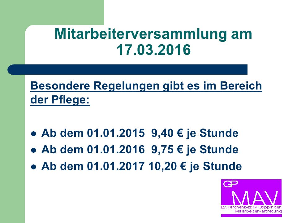 Mitarbeiterversammlung am 17.03.2016 BAG zum Anspruch auf Altersteilzeit Altersteilzeit in der KAO: Anlage 1.6.2.