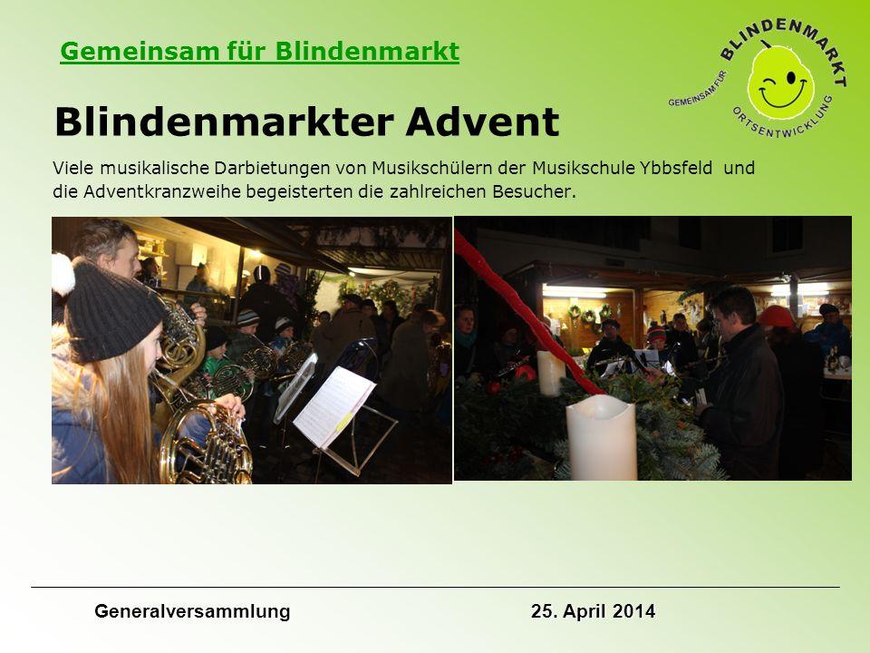 Gemeinsam für Blindenmarkt Blindenmarkter Advent Viele musikalische Darbietungen von Musikschülern der Musikschule Ybbsfeld und die Adventkranzweihe begeisterten die zahlreichen Besucher.