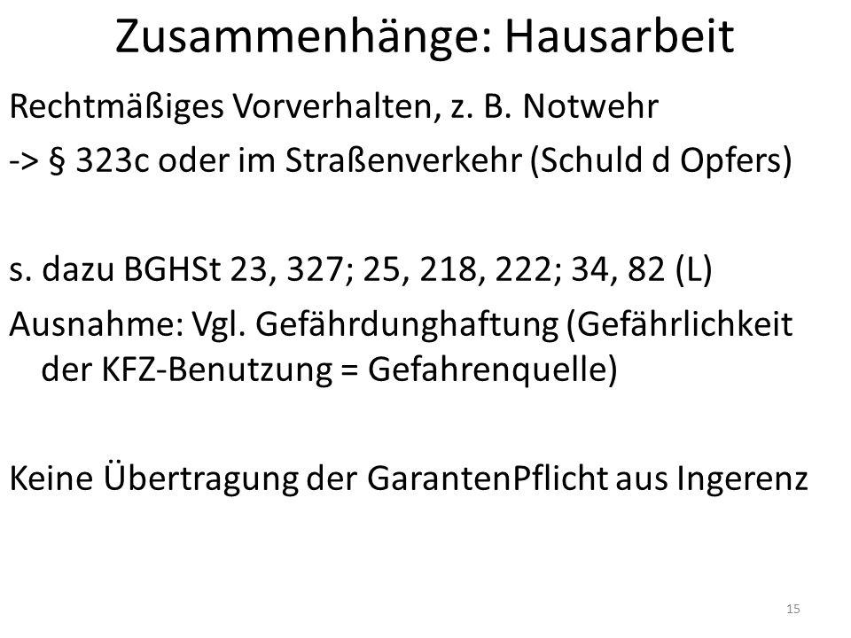Zusammenhänge: Hausarbeit Rechtmäßiges Vorverhalten, z.