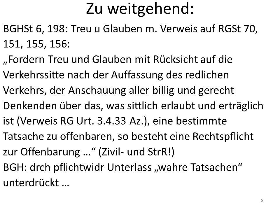 Zu weitgehend: BGHSt 6, 198: Treu u Glauben m.