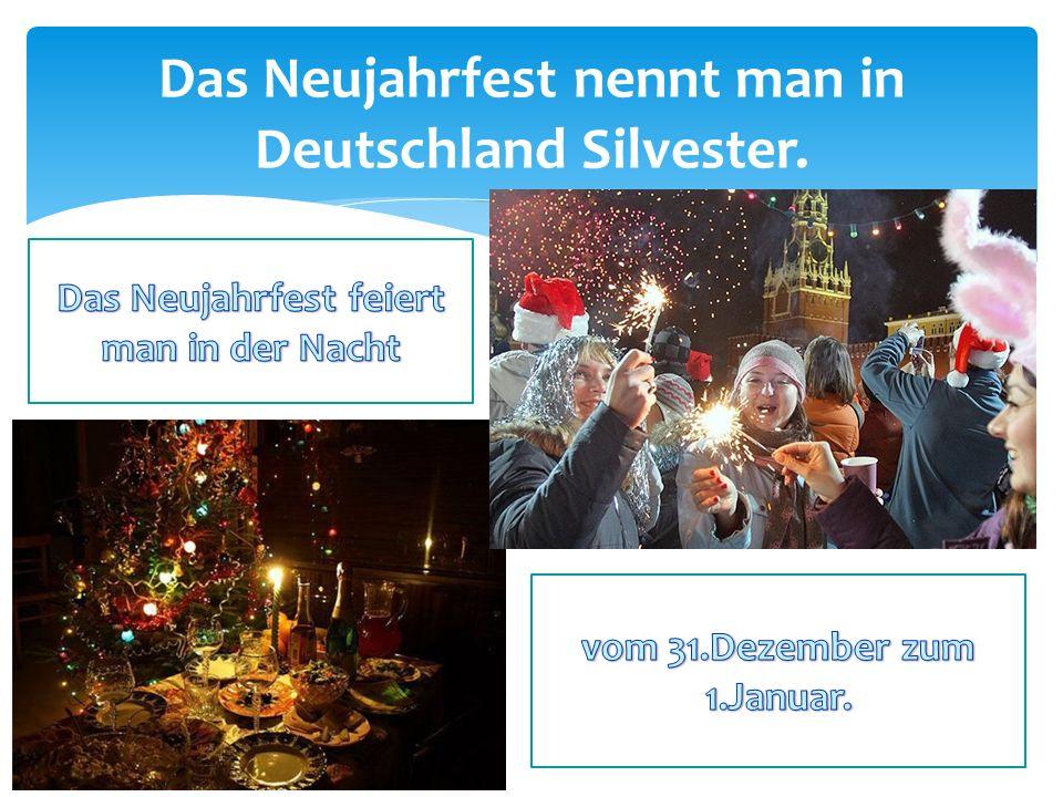 Das Neujahrfest nennt man in Deutschland Silvester.
