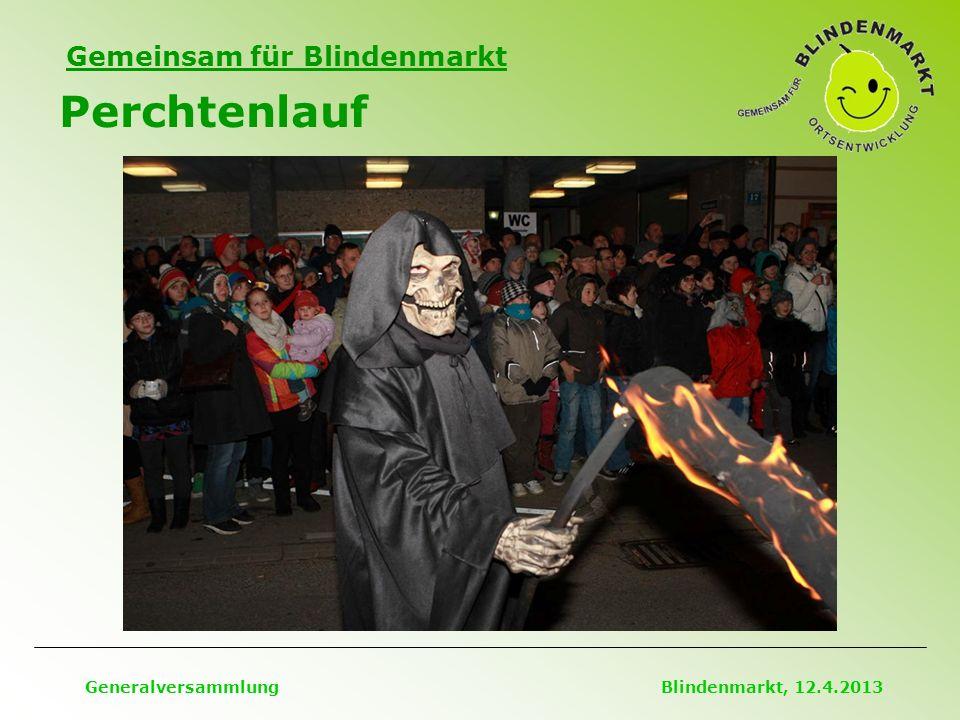 Gemeinsam für Blindenmarkt Perchtenlauf Generalversammlung Blindenmarkt, 12.4.2013