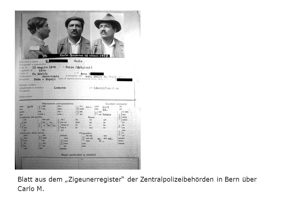 """Blatt aus dem """"Zigeunerregister der Zentralpolizeibehörden in Bern über Carlo M."""