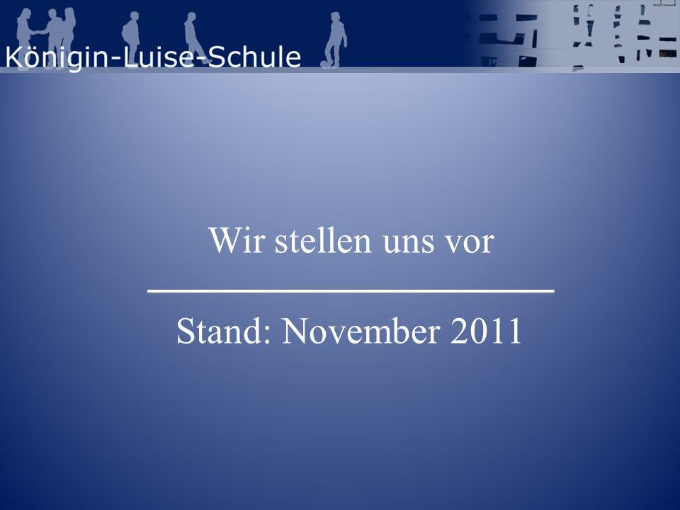 Wir stellen uns vor Stand: November 2011