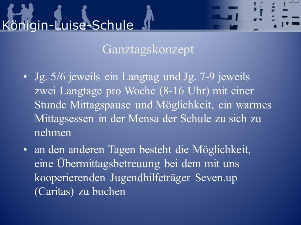 Ganztagskonzept Jg. 5/6 jeweils ein Langtag und Jg. 7-9 jeweils zwei Langtage pro Woche (8-16 Uhr) mit einer Stunde Mittagspause und Möglichkeit, ein