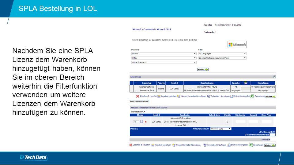 Nachdem Sie eine SPLA Lizenz dem Warenkorb hinzugefügt haben, können Sie im oberen Bereich weiterhin die Filterfunktion verwenden um weitere Lizenzen dem Warenkorb hinzufügen zu können.