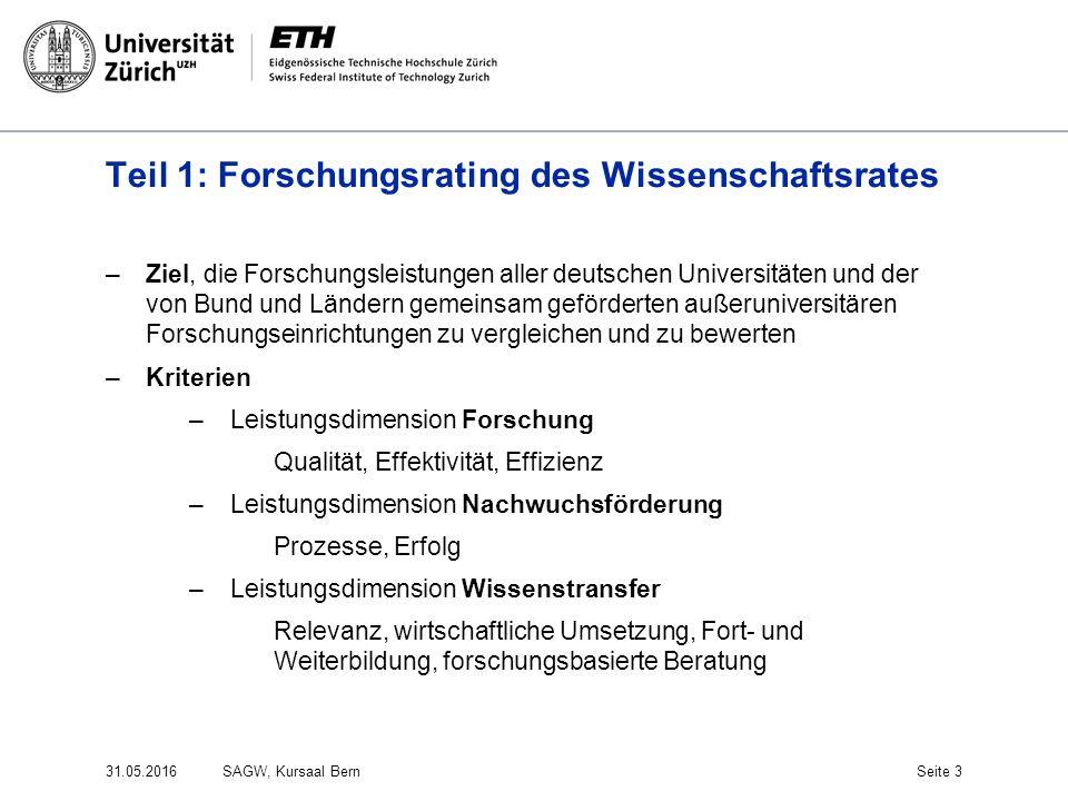 Teil 1: Forschungsrating des Wissenschaftsrates –Ziel, die Forschungsleistungen aller deutschen Universitäten und der von Bund und Ländern gemeinsam g
