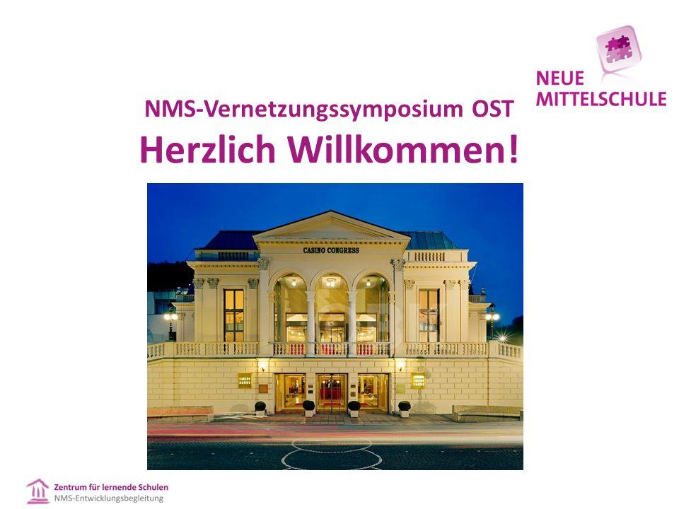 NMS-Vernetzungssymposium OST Herzlich Willkommen!