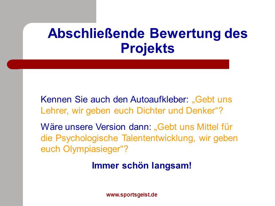 """www.sportsgeist.de Abschließende Bewertung des Projekts Kennen Sie auch den Autoaufkleber: """"Gebt uns Lehrer, wir geben euch Dichter und Denker ."""