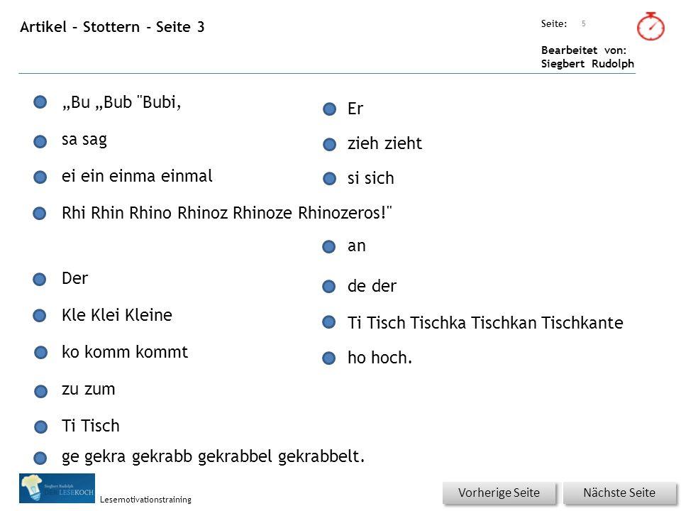 """Übungsart: Seite: Bearbeitet von: Siegbert Rudolph Lesemotivationstraining Artikel – Stottern - Seite 3 5 Nächste Seite Vorherige Seite """"Bu """"Bub"""