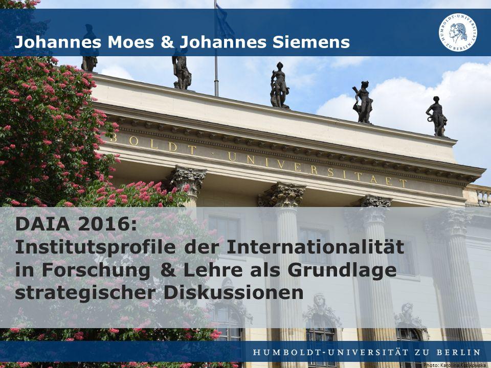 Johannes Moes & Johannes Siemens DAIA 2016: Institutsprofile der Internationalität in Forschung & Lehre als Grundlage strategischer Diskussionen Photo: Karolina Kozikowska