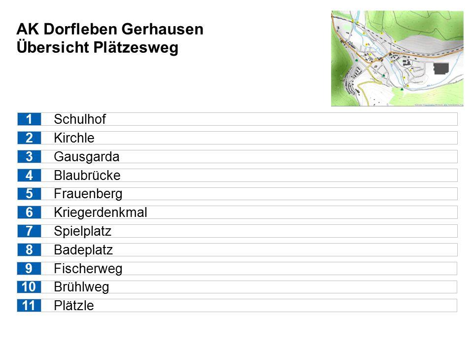 AK Dorfleben Gerhausen Übersicht Plätzesweg Schulhof Kirchle Gausgarda Blaubrücke Frauenberg 1 2 3 4 5 Kriegerdenkmal Spielplatz Badeplatz 6 7 8 Fischerweg9 Brühlweg10 Plätzle11
