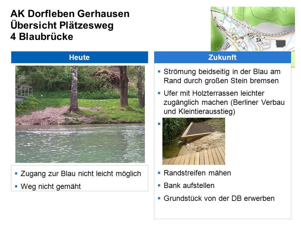 AK Dorfleben Gerhausen Übersicht Plätzesweg 5 Frauenberg Heute  Bank in unzureichendem Zustand Zukunft  Bank erneuern
