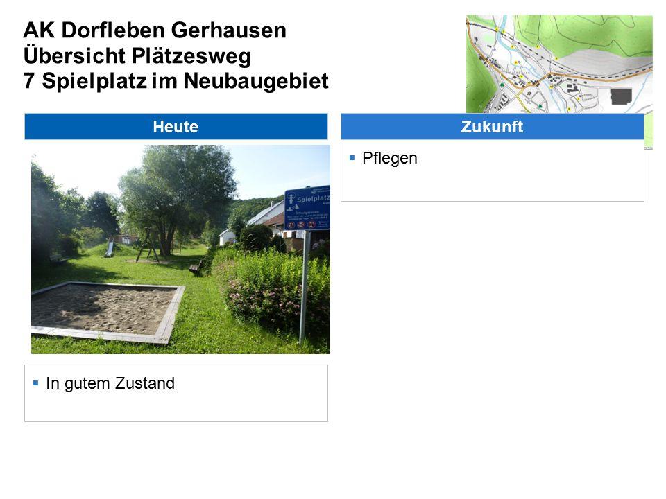 AK Dorfleben Gerhausen Übersicht Plätzesweg 7 Spielplatz im Neubaugebiet Heute  In gutem Zustand Zukunft  Pflegen