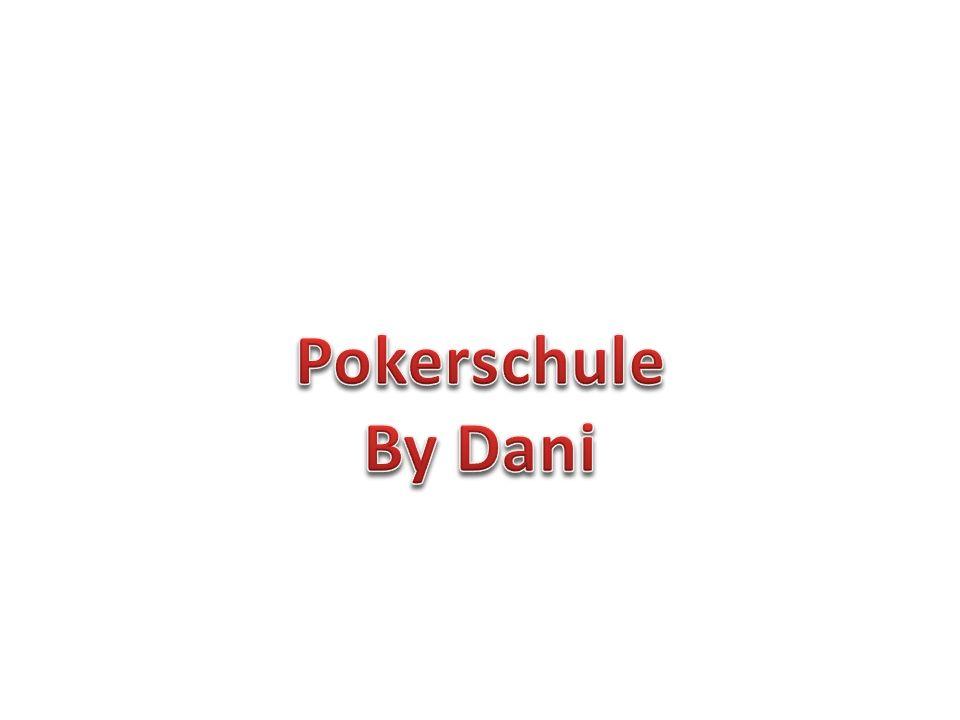 Grundlage Jeder Spieler erhält 2 Karten Im Laufe der Runde werden noch 5 Karten gezeigt.